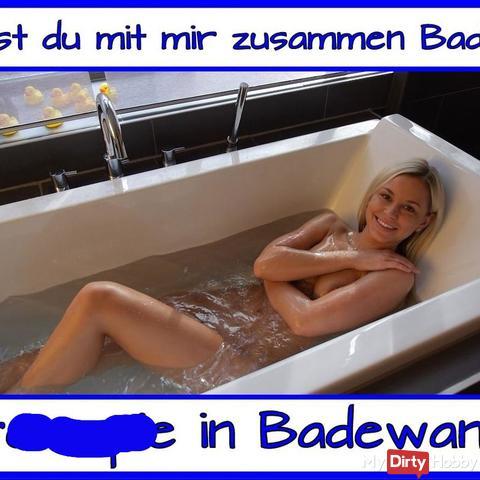 fi** mich in der Badewanne…