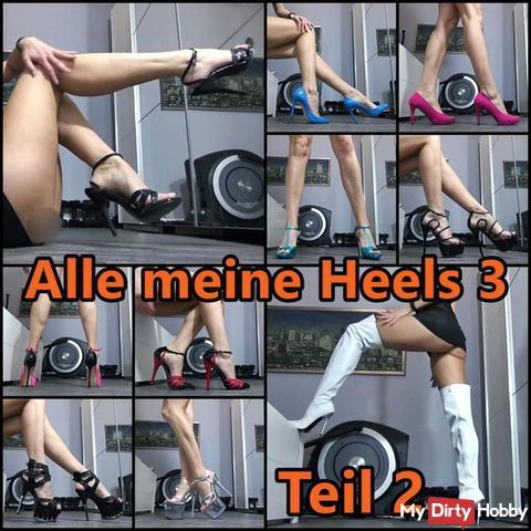 Alle meine Heels 3 - Teil2