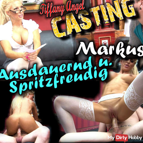 Casting -. Markus, 21J, persevering and spray joyful.