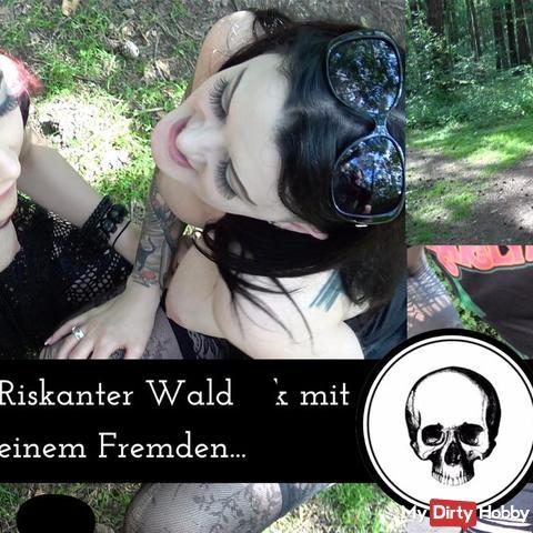 Riskanter Waldfi** mit einem Fremden
