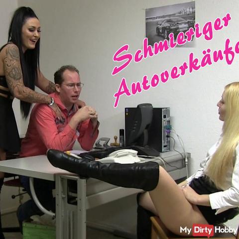 Schmieriger Autoverkäufer - Rabatt erfi**t!