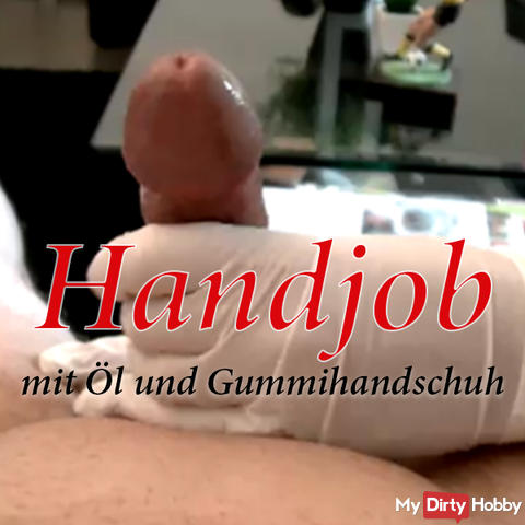 Handjob with oil and rubber gloves