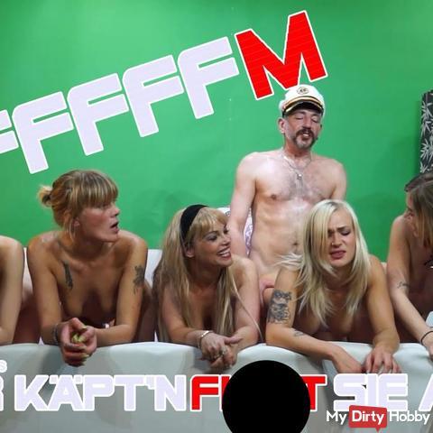 FFFFFM - Der Käpt'n fi**t sie Alle! - Teil 2 -