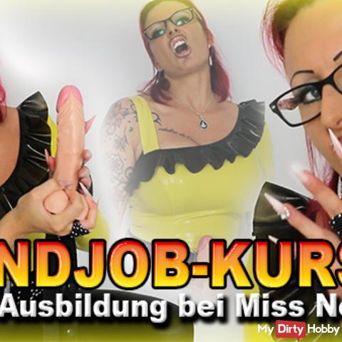 Handjob-Kurs! Geile Ausbildung bei Miss Noir!