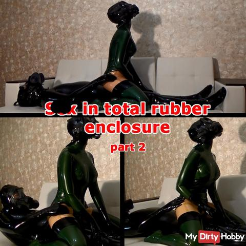 s*x in total rubber enclosure. Part 2