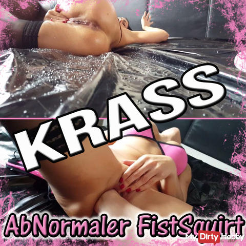 °°° °°° KRASS My most spectacular Squirt after fisting !!! POV