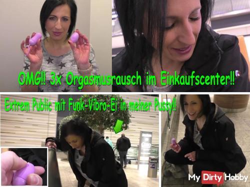OMG !! 3x ORGASMUS RAUSCH in the shopping center !!!