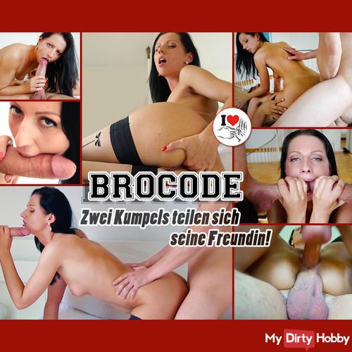 BROCODE - Zwei Kumpels teilen sich seine Freundin! (XXL)