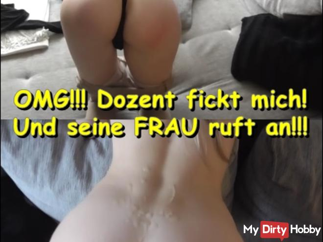OMG !!! Lecturer fucks me! And his wife calls !!!!