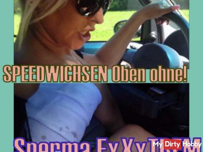 ° SPEEDWICHSEN Exxxtrem in the car!