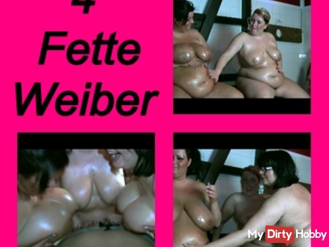 4 Fat girls