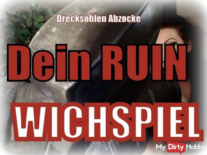 Wich game! Your Ruin - dirty soles rip