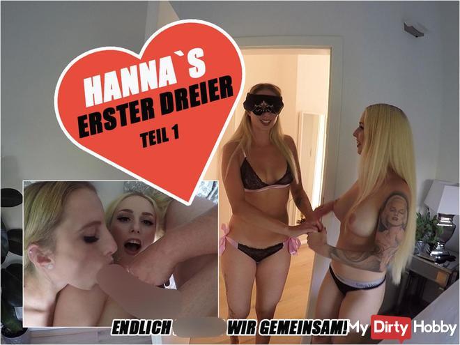 HANNA`S ERSTER DREIER - ENDLICH fi**EN WIR GEMEINSAM!   TEIL 1