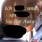 Ich fi**e und spri**en Sie Ihr Auto