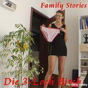 Family Stories - 3 hole Bitch I My sister's boyfriend