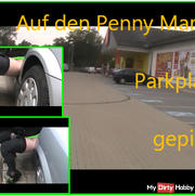 Pissing on the Pennymarkt Parking
