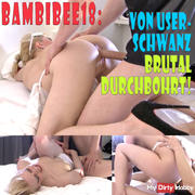 BambiBee18 brutally pierced by User cock!