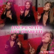 Eine Pause für eine Zigarette