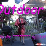 Outdoor!!! Bis die Schlotze spri**t!!!