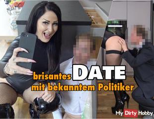 brisantes Fick-Date mit Politiker !