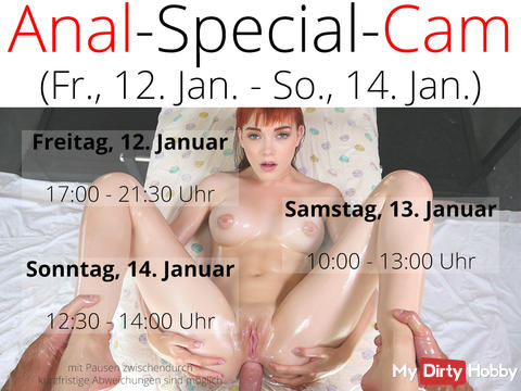 ANAL-SPECIAL-WEBCAM from Fri. Jan. 12th 2018 till Sun Jan. 14th 2018