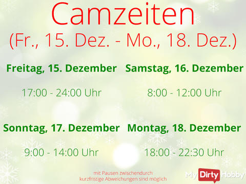 Camtimes for Fri. Dec 15th till Mon 18th :)