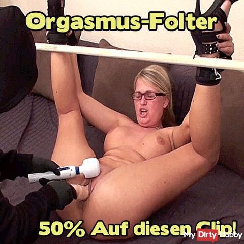 50%!! Heute von 0.00 Uhr bis 24.00 Uhr!! Auf diesen Clip: Orgasmus-Folter!!50%!!