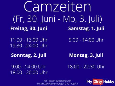 Camtimes from Fri., 30. June bis Mon., 3. July :)