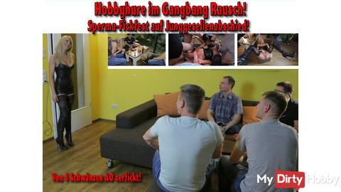 NEU: Hobbyhure im Gangbang Rausch! Sperma-Fickfest auf Junggesellenabschied!