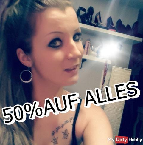 AB JETZT FÜR EUCH 50% AUF ALLES