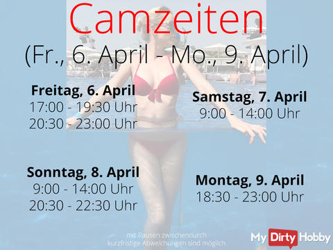 Camzeiten - Fr. 6. April - Mon. 9. April