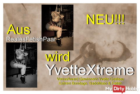 Aus RFP wird YvetteXtreme