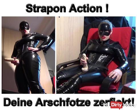 Neues Video: Strapon Action ! Deine Arschfotze zerfickt !
