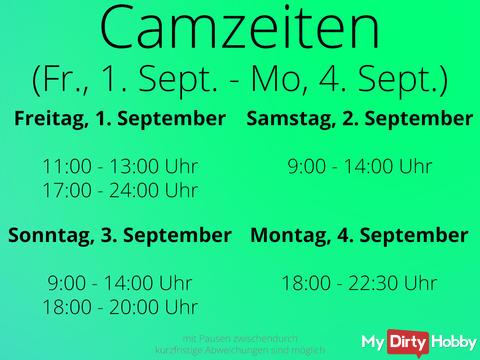 Camzeiten vom Fr., 1. September 2017 bis zum Mo., 4. September 2017