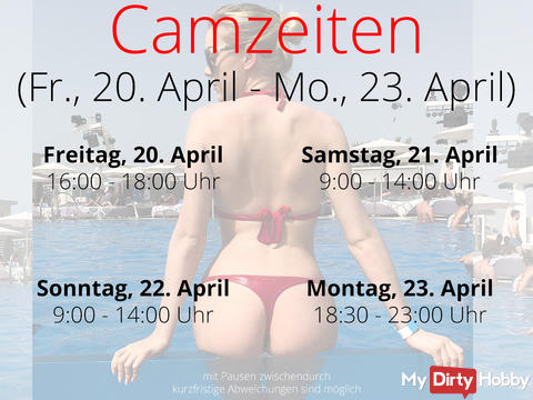 Camzeiten - Fr. 20. April - Mon. 23. April
