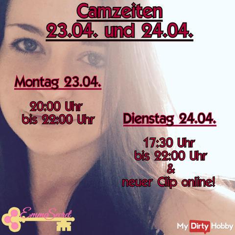 Camzeiten Mo. 23.4. - Di.24.4.