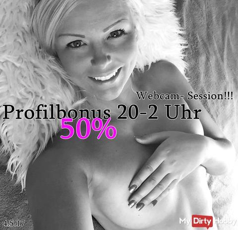 50 % Bonus + heute Abend ......................   !!