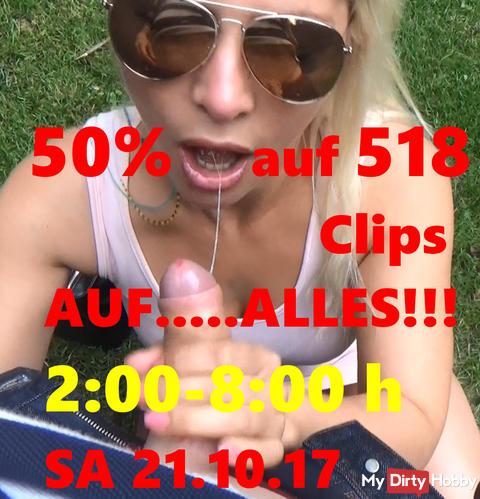 50% Rabatt AUF ALLES von 2:00-8:00 Uhr am 21.10.2017 Samstag! NACHT!!! AUF 518 CLIPS!!!+ 3746 Bilder!