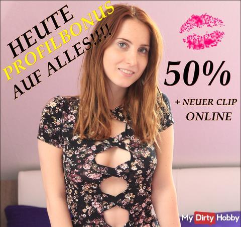 HEUTE 50% PROFILBONUS AUF ALLES!!!! + NEUER TOP CLIP!!!! GESAMTES PROFIL!!!!!