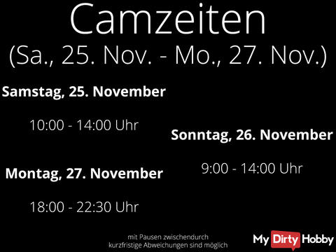Black Weekend Camtimes - Sat. 4. Nov. - Mon. 6. Nov.