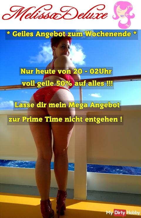 50% Prime Time Angebot....