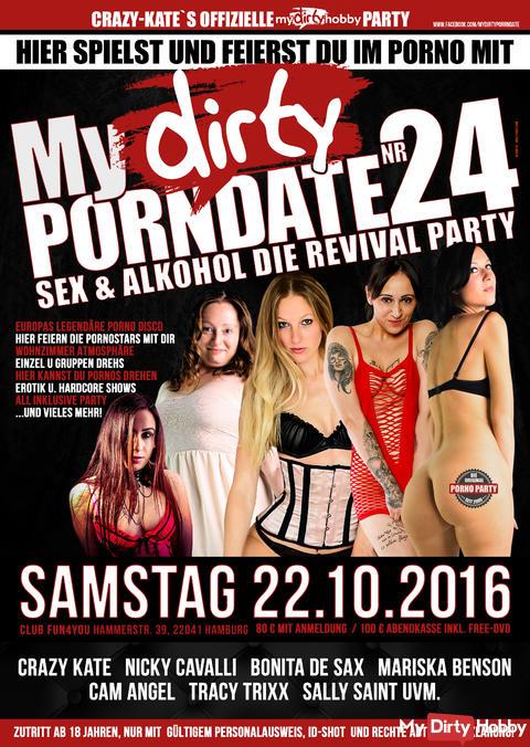 MyDIRTY-PORNDATE 24 / SEX & ALKOHOL DIE REVIVAL PARTY 22.10