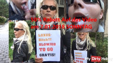 50% Rabatt Jetzt auf das Video: Luxus-Bitch! Blowjob TO GO! Gratis!!! am 7.01.2018