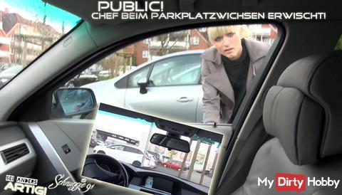 """Für VIPs online! """"Public! Chef beim Parkplatzwichsen erwischt!"""""""