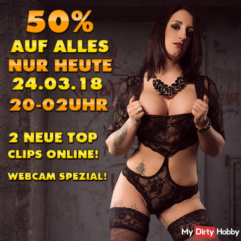 ONLY TODAY SA. 24.03.2018! 50% OFF EVERYTHING FROM 8 PM - 2 PM IN THE EARLY! + 2 NEW TOP CLIPS ONLINE! THE ABSOLUTE OBERHAMMER !!! HIT TO IT PAYS VERY;) ONLY TODAY AT SA. 24.03 OF 8 PM - 2 PM IN THE SPRING;) MEGA