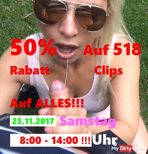 Jetzt 50% Rabatt AUF ALLES von 8:00-14:00 Uhr am 25.11.2017 Samstag! AUF 518 CLIPS!!!+ 3746 Bilder!!