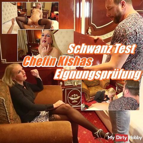 Schwanz Test - Chefin Kishas Eignungsprüfung  --- mein neues geiles Video --- schon in der Warteschlange und fast online