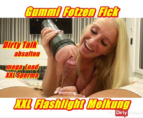 Rubber pussies Fick - XXL Flashlight Milking --- the new video .... so horny can be inject