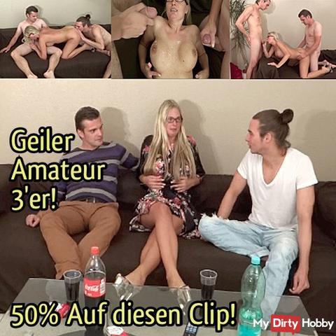 50%!! Heute von 0.00 Uhr bis 24.00 Uhr!! Auf dien Clip: Geiler Amateur 3er!!50%!!