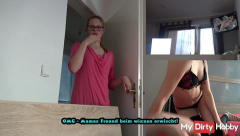 Neues Video | OMG - Mamas Freund beim wixxen erwischt! | Erhältlich ab 03.04.2017 ab 8 Uhr